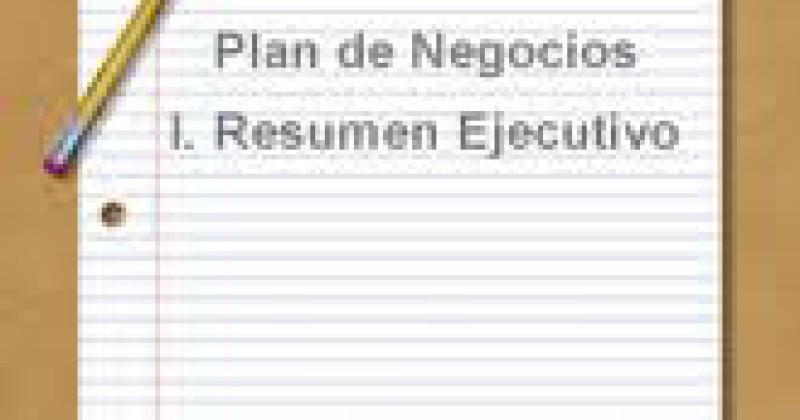 Resumen Ejecutivo en su Plan de Negocios