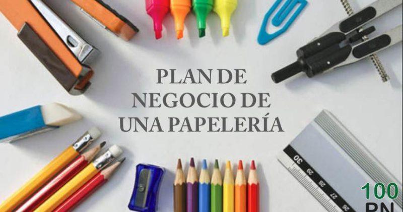 Plan De Negocio De Una Papeleria Plan De Negocios